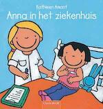 Anna in het ziekenhuis - Kathleen Amant (ISBN 9789044818185)