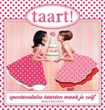 Taart! - Monica Kuhne, Saskya Kuhne (ISBN 9789089891792)