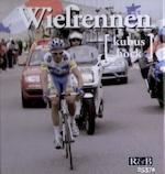 Wielrennen - Nicolas Moreau-Delacquis, Enkelien Kip, Studio Imago (Amersfoort). (ISBN 9789039622070)