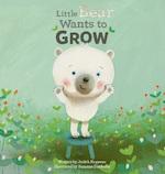 Little Bear Wants to Grow - Judith Koppens (ISBN 9781605374086)