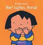 Niet bijten, Anna! - Kathleen Amant (ISBN 9789044823646)