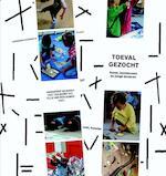 Toeval gezocht (ISBN 9789047701255)