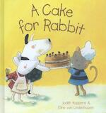 A Cake for Rabbit - Judith Koppens (ISBN 9781605372136)