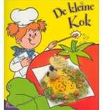 De kleine kok - Judy Bastyra, Nicola Smee, Mike Galletly, Jan Van Gestel, Marthe C. Philipse (ISBN 9789052954622)