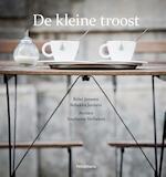 De kleine troost - Kolet Janssen, Rebekka Jonkers, Stephanie Verbeken (ISBN 9789028978935)
