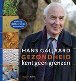 Gezondheid kent geen grenzen + DVD - Hans Galjaard (ISBN 9789050188715)