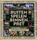 Buiten spelen, binnen pret - Jane Drake, Ann Love, Heather Collins, L.C. van Twisk, Studio Imago (ISBN 9789030321118)