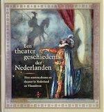 Een theatergeschiedenis der Nederlanden - R. L. Erenstein (ISBN 9789053561126)