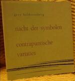 Nacht der symbolen, Contrapuntische variaties. - Gery Helderenberg