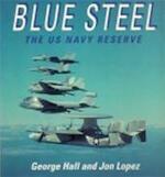 Blue Steel - George Hall, Jon Lopez (ISBN 9781855322073)