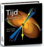 Tijd in machten van tien - Stefan Gerard 't / Vandoren Hooft (ISBN 9789085712435)