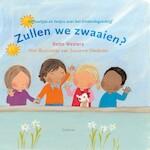 Zullen we zwaaien? - Bette Westera (ISBN 9789025754075)