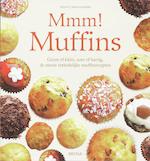 Mmm ! Muffins