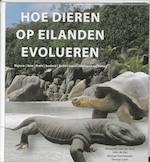 Hoe dieren op eilanden evolueren - A. van der Geer (ISBN 9789085712299)