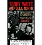 Terry Waite and Ollie North - Gavin Hewitt (ISBN 9780316359900)