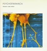 Psychofarmaca - Solomon H. Snyder, A. Veerman, T.J. Kortbeek (ISBN 9789070157807)