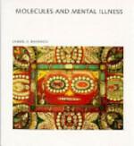 Molecules and Mental Illness - Samuel H. Barondes (ISBN 9780716750413)