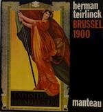 Brussel 1900 - Herman Teirlinck, Jaak van Schoor (ISBN 9789022307885)