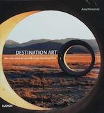 Destination Art - Amy Dempsey (ISBN 9789055446360)