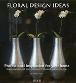 Floral Design Ideas - Donna Stein (ISBN 9789076886633)
