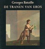 De tranen van eros - Georges Bataille (ISBN 9789061682608)