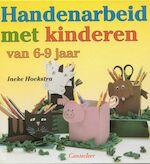 Handenarbeid met kinderen van 6-9 jaar - Ineke Hoekstra, Irene de Vette (ISBN 9789021330549)