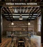 Vintage Industrial Interiors - Claudia Martínez Alonso (ISBN 9783955880101)