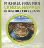 Landschappen in digitale fotografie - Michael Freeman (ISBN 9789089983985)
