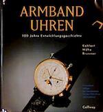 Armbanduhren - Helmut Kahlert, Richard Mühe, Gisbert L. Brunner (ISBN 9783766712417)