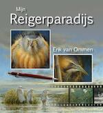Mijn reigerparadijs - Erik van Ommen (ISBN 9789050115308)