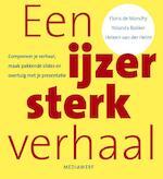 Een ijzersterk verhaal - Floris de Monchy, Yolanda Bakker, Heleen van der Helm (ISBN 9789490463403)