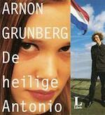 De heilige Antonio - Arnon Grunberg (ISBN 9789074336390)