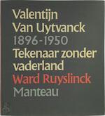 Valentijn van Uytvanck - Ward Ruyslinck (ISBN 9789022305843)