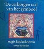 De verborgen taal van het symbool - David Fontana, Piet Hein Geurink (ISBN 9789026963605)