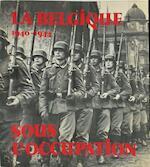 La Belgique sous l'occupation - Jo Gérard