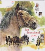 Het brieschend paard - R. Poortvliet (ISBN 9789024224272)