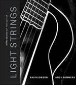 Light Strings - Ralph Gibson, Amp, Andy Summers (ISBN 9780811843249)