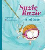 Suzie Ruzie in het diepe - Jaap Robben, Benjamin Leroy (ISBN 9789025766351)