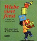 Wiebe viert feest - Willy Verheyde, Bert Appermont, Guido van Genechten (ISBN 9789054611479)