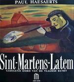 Sint-Martens-Latem, gezegend oord van de Vlaamse kunst - Paul Haesaerts