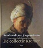 Rembrandt, een jongensdroom - Lea van Der Vinde (ISBN 9783777444956)
