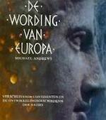 De wording van Europa - Michael Andrews, Amp, Peter Brouwer, Amp, Paul Krijnen, Amp, Gerard M.L. Harmans (ISBN 9789065905307)