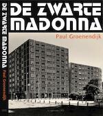 De Zwarte Madonna - Paul Groenendijk (ISBN 9789064506833)
