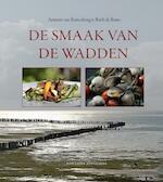 De smaak van de Wadden - Annette van Ruitenburg, Ruth de Ruwe (ISBN 9789059563391)