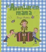 De avonturenmama - Sonja Bakker (ISBN 9789078211198)