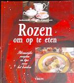 Rozen om op te eten - Arnoldine Vergeldt-christians, Hennie Franssen-seebregts (ISBN 9789051217865)