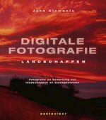 Digitale landschapsfotografie een uitvoerige handleiding / Landschappen
