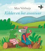 Kikker en het avontuur - Max Velthuijs (ISBN 9789025859435)