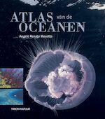 Atlas van de oceanen - Angelo Renato Mojetta, Rosanna Alberti (ISBN 9789052105406)