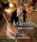 Lekker schilderen - M. de Groot (ISBN 9789021337036)